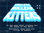 Endless Nuclear Kittens