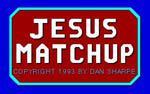Jesus Matchup