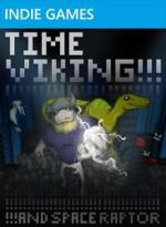 Time Viking!!!! and Space Raptor