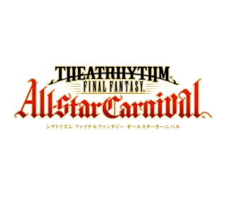 Theatrhythm Final Fantasy: All-Star Carnival