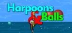 Harpoons & Balls