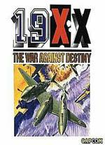 19XX: The War Against Destiny