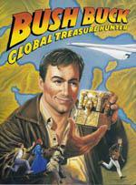 Bush Buck: Global Treasure Hunter