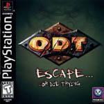 O.D.T. – Escape… Or Die Trying