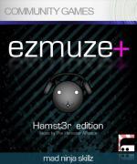 EZ Muze: Hamst3r Edition