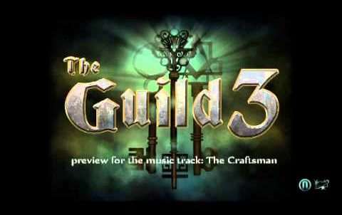 The Guild 3 – The Craftsman