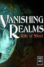 Vanishing Realms: Rite of Steel