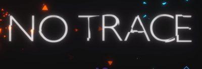 No Trace – Trailer