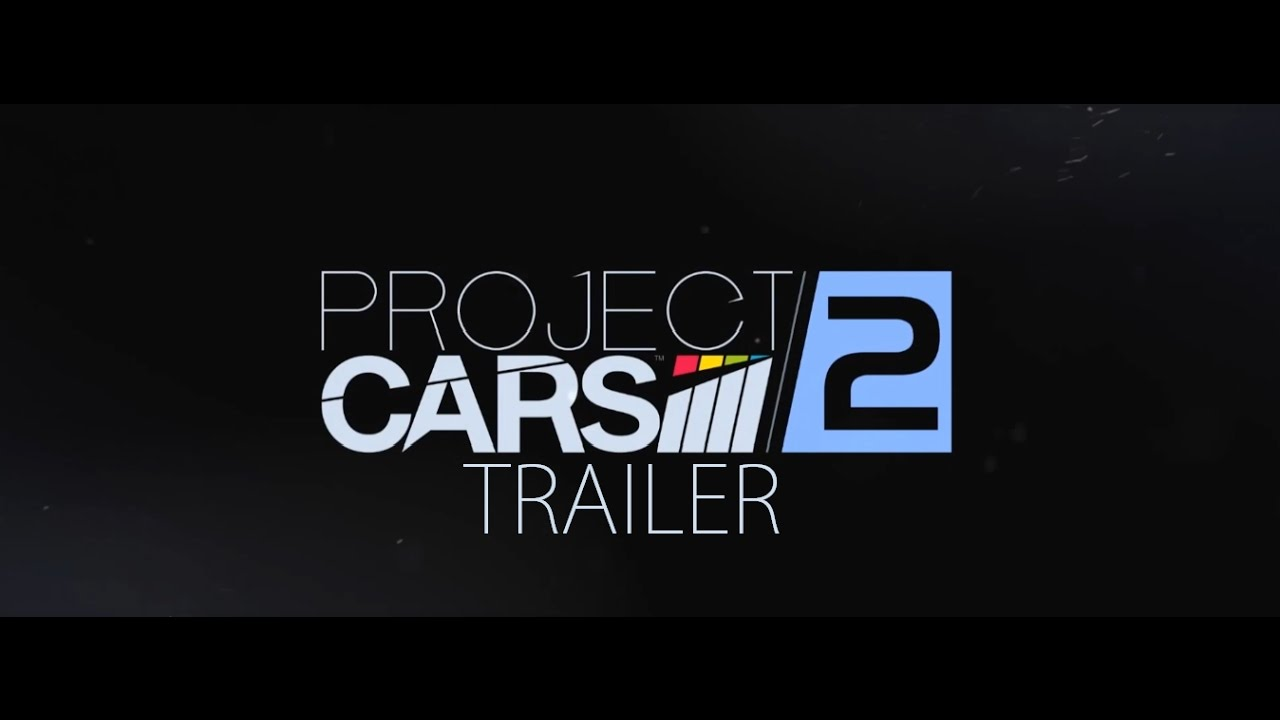 Project CARS 2 – Trailer