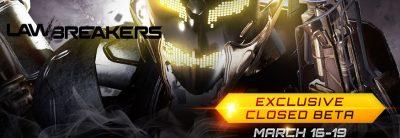 LawBreakers găzduiește în acest weekend primul test Closed Beta