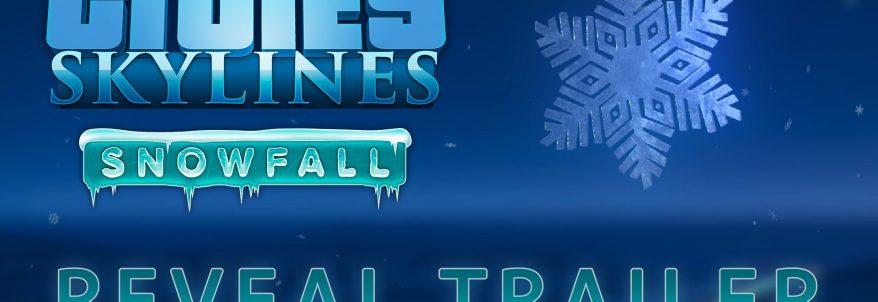 Cities: Skylines - Snowfall - Trailer