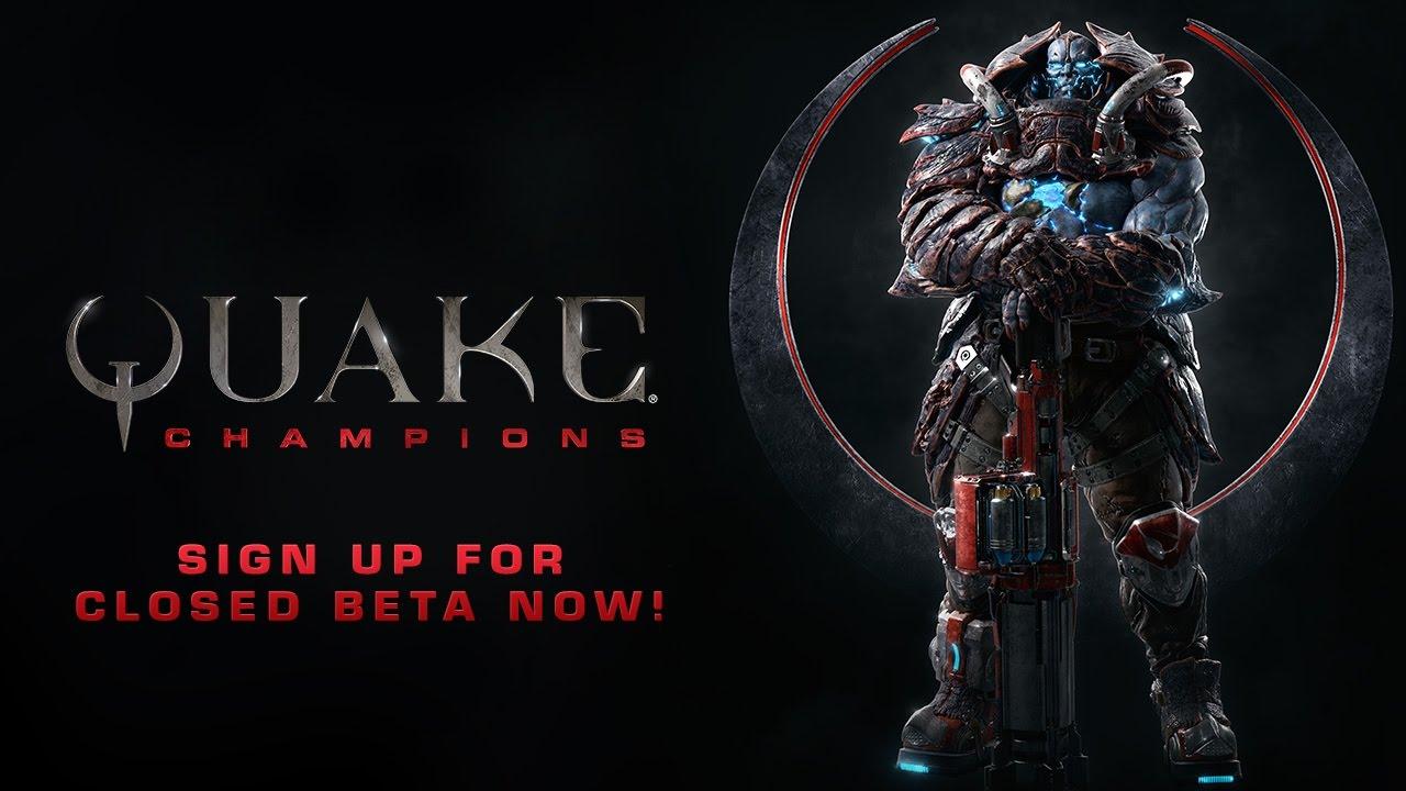 Quake Champions anunță Closed Beta