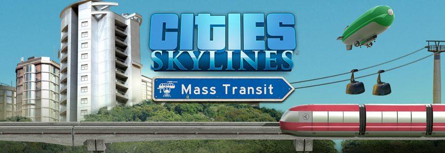 Cities: Skylines – Mass Transit