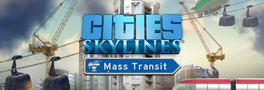 Cities: Skylines – Mass Transit – Trailer