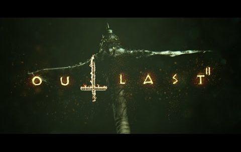 Outlast 2 s-a lansat oficial, iată câteva recenzii
