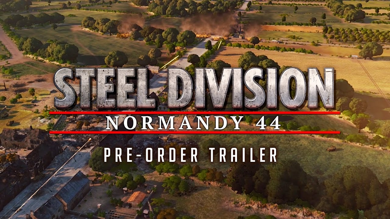 Steel Division: Normandy 44 – Trailer