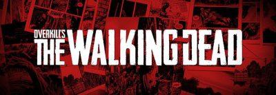 OVERKILL's The Walking Dead amânat pentru semestrul doi al anului 2018