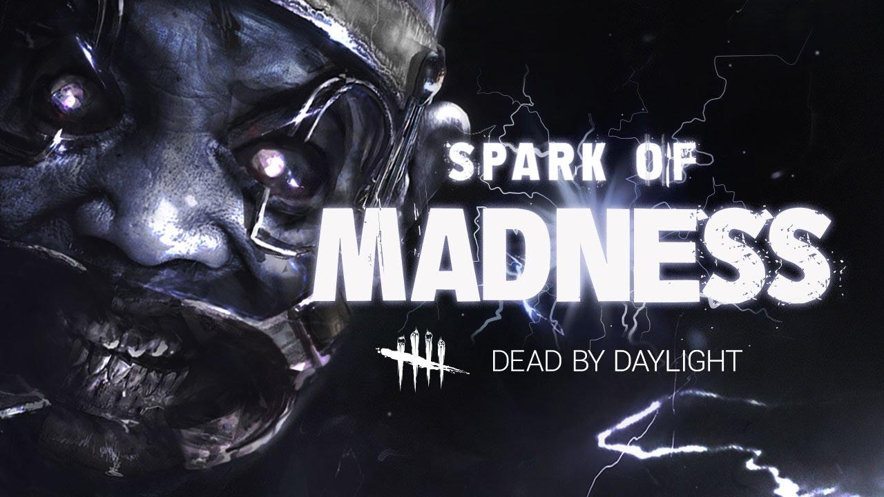 Dead by Daylight va primi DLC-ul Spark of Madness