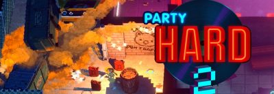 Party Hard 2 – Trailer