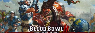 Blood Bowl 2 – Legendary Edition Trailer