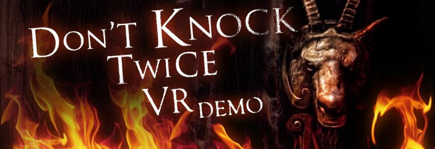Don't Knock Twice - VR Demo Trailer