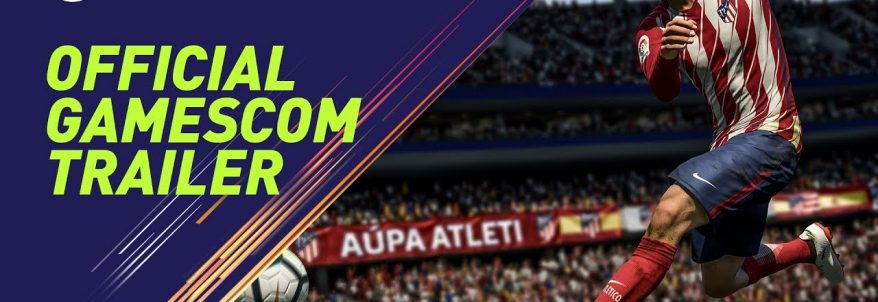FIFA 18 – Gamescom 2017 Trailer