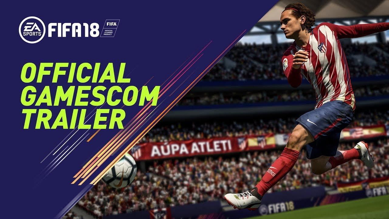 FIFA 18 – Gamescom 2017 Trailer