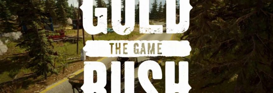 Gold Rush: The Game – Trailer