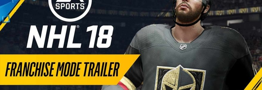 NHL 18 - Franchise Mode Trailer