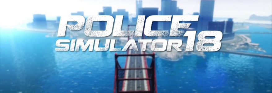 Police Simulator 18 – Gamescom 2017 Trailer