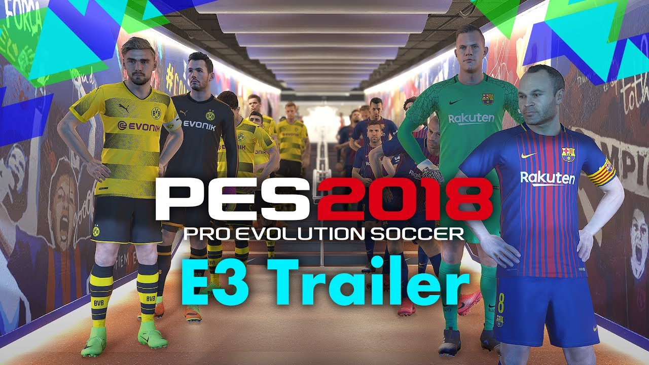 Pro Evolution Soccer 2018 – E3 Trailer