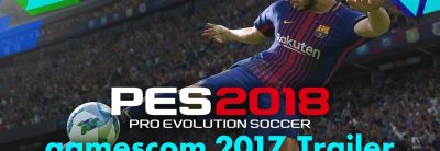 Pro Evolution Soccer 2018 – Gamescom 2017 Trailer