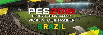 Pro Evolution Soccer 2018 – World Tour Trailer – Brazil