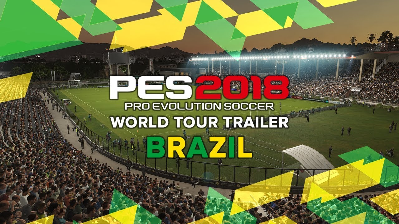 Pro Evolution Soccer 2018 – World Tour Trailer – Brazil