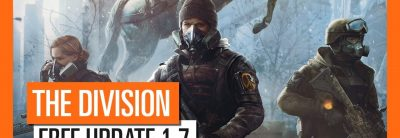 Tom Clancy's The Division – Free Update 1.7 Trailer