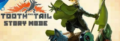 Tooth and Tail – Story Mode Trailer