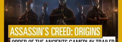 Assassin's Creed: Origins – Order of the Ancients Gameplay Trailer