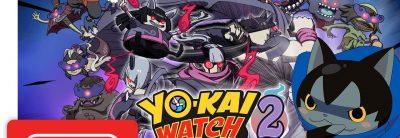 Yo-kai Watch 2: Psychic Specters – Trailer