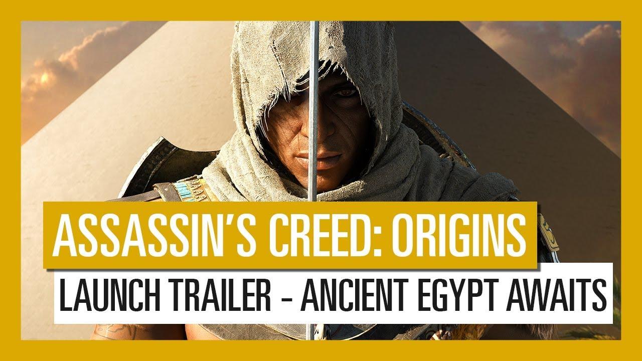 Assassin's Creed: Origins – Trailer Lansare