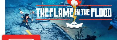 The Flame in the Flood – Trailer Lansare Nintendo Switch