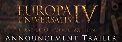 Europa Universalis 4: Cradle of Civilization – Trailer