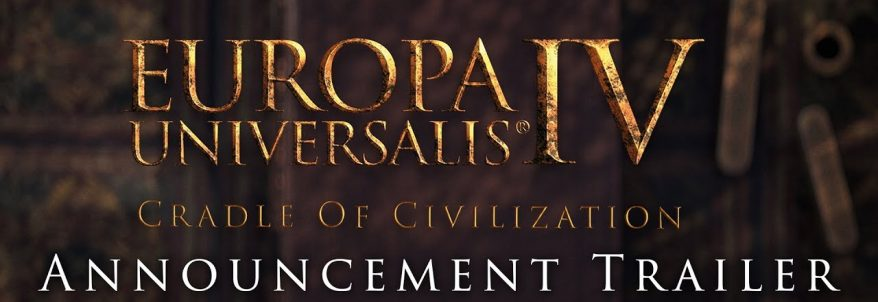 Europa Universalis 4: Cradle of Civilization – Trailer