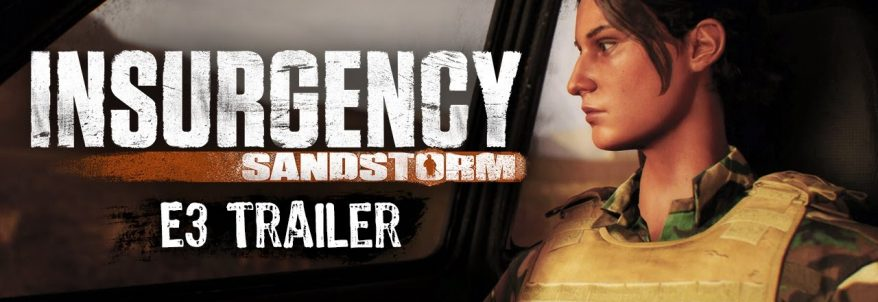 Insurgency: Sandstorm – E3 2017 Trailer