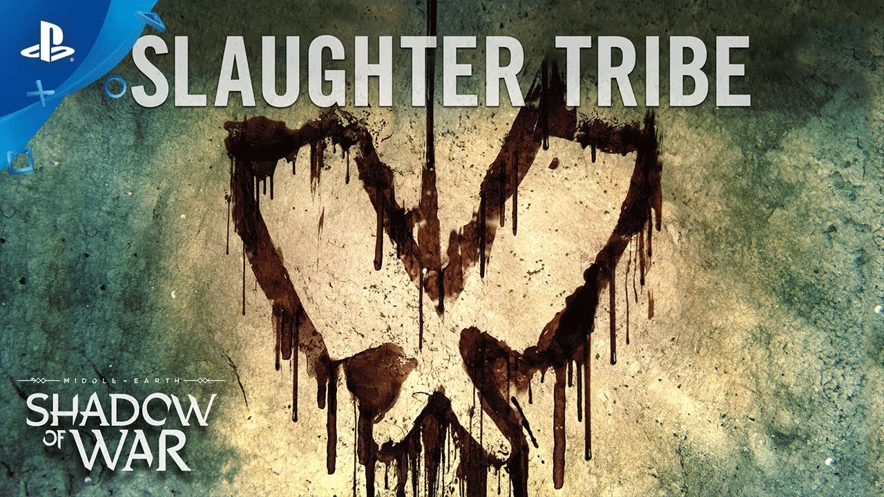 Middle-earth: Shadow of War – Slaughter Tribe Trailer