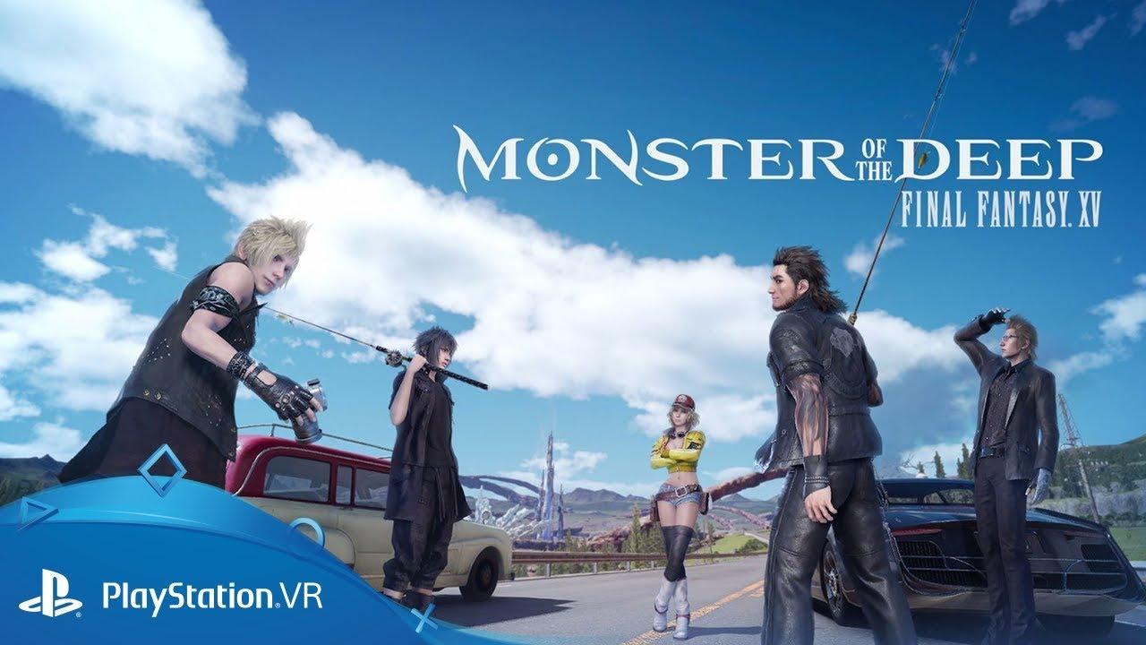 Monster of the Deep: Final Fantasy XV – Trailer Lansare