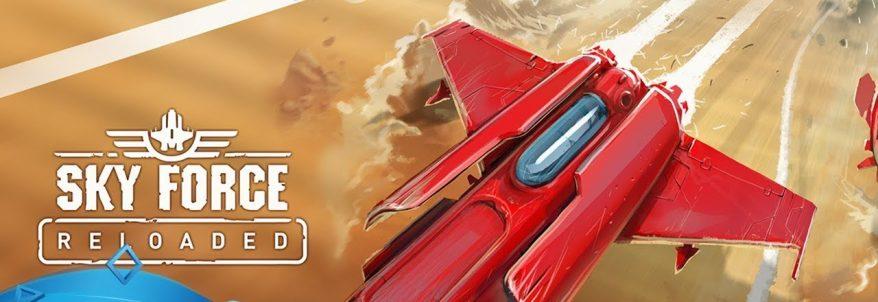 Sky Force Reloaded - Trailer Lansare