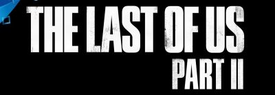 The Last of Us Part II – PGW 2017 Trailer