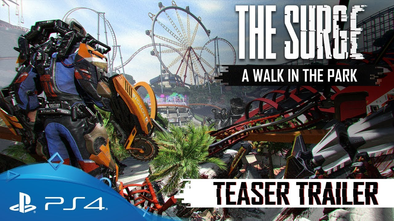 The Surge: A Walk in the Park – Teaser