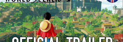 One Piece: World Seeker – Trailer