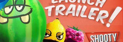 Shooty Fruity – Trailer